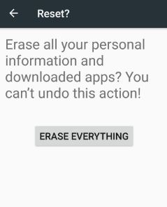 Erase everything on android 7.0 nougat