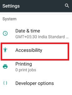 Tap Accessibility under system section in 7.0 nougat