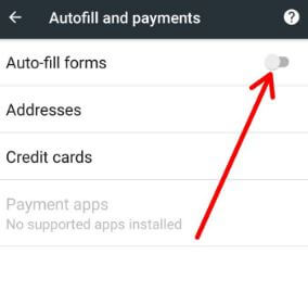Disable autofill forms on android Oreo phone