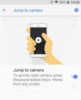 Jump to camera gesture android 8.1 Oreo