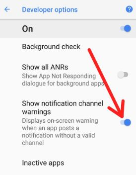 Enable show notification channel warnings on android 8.1
