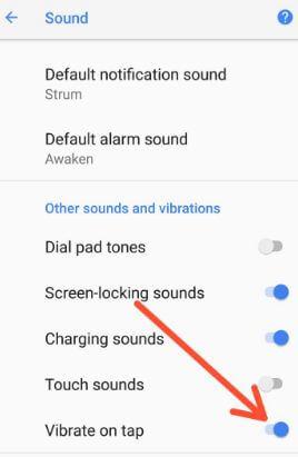 Turn off vibrate on tap on Pixel 2 XL Oreo