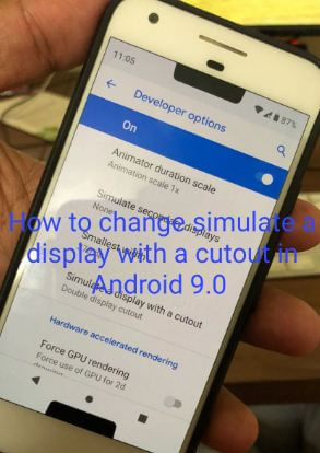 How to change simulate a display with a cutout in android P