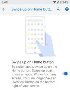 Swipe up on home button gesture android 9.0 P