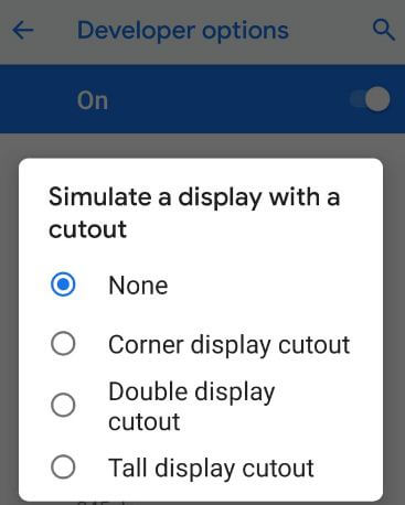 Simulate a display with a cutout on android Pie 9.0