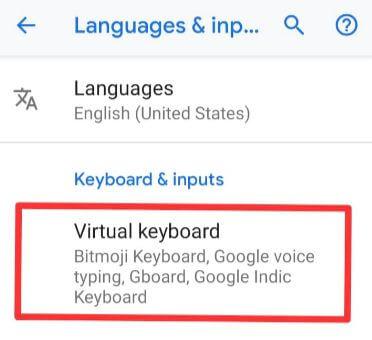 Virtual keyborad settings on Google Pixel 3 XL